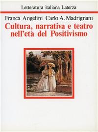 Cultura, narrativa e teatro nell'età del positivismo