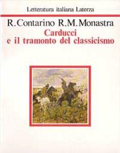 Carducci e il tramonto del classicismo