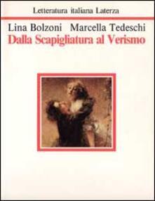 Dalla Scapigliatura al Verismo - Lina Bolzoni,Marcella Tedeschi - copertina