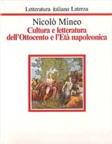 Cultura e letteratura dell'Ottocento e l'età napoleonica - Nicolò Mineo - copertina