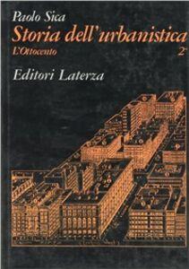 Storia dell'urbanistica. Vol. 2\2: L'Ottocento.