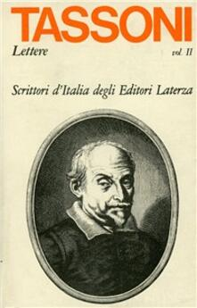 Lettere (1620-1634). Vol. 2 - Alessandro Tassoni - copertina
