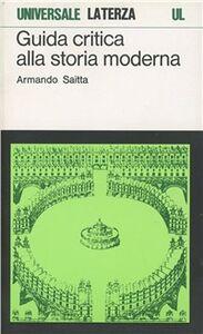 Libro Guida critica alla storia moderna Armando Saitta