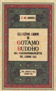 Gli ultimi giorni di Gotamo Buddho