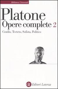Libro Opere complete. Vol. 2: CratiloTeetetoSofistaPolitico. Platone