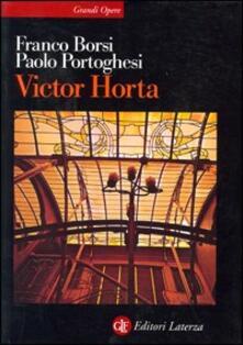 Victor Horta - Franco Borsi,Paolo Portoghesi - copertina