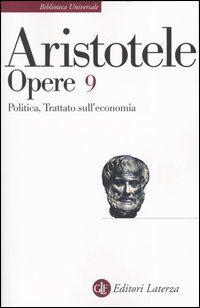 Opere. Vol. 9: Politica-Trattato sull'economia.