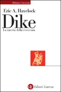 Dike. La nascita della coscienza