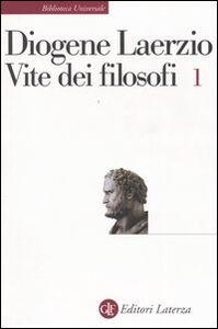 Libro Vite dei filosofi. Vol. 1: Libri 1-7. Diogene Laerzio