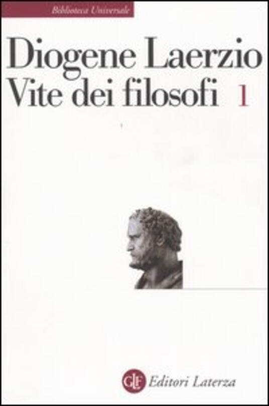 Vite dei filosofi. Vol. 1: Libri 1-7. - Diogene Laerzio - copertina
