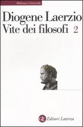 Vite dei filosofi. Vol. 2: Libri 8-10.