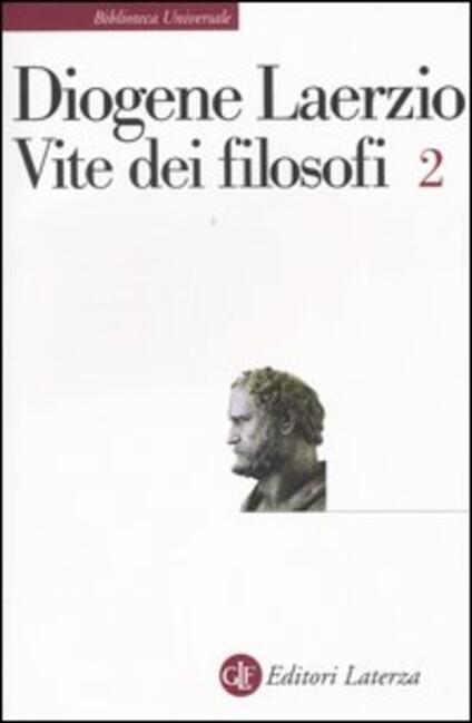 Vite dei filosofi. Vol. 2: Libri 8-10. - Diogene Laerzio - copertina