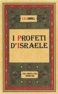 Libro I profeti d'Israele Charles E. Cornill