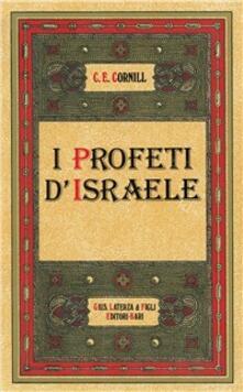 I profeti d'Israele - Charles E. Cornill - copertina