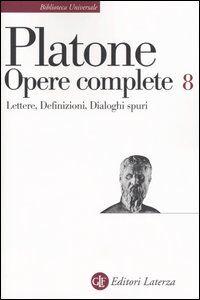 Foto Cover di Opere complete. Vol. 8: LettereDefinizioniDialoghi spuri., Libro di Platone, edito da Laterza