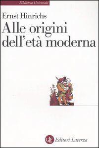 Libro Alle origini dell'età moderna Ernst Hinrichs