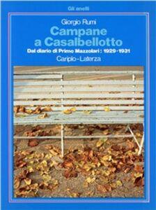 Campane a Casalbellotto. Dal diario di Primo Mazzolari: 1929-1931
