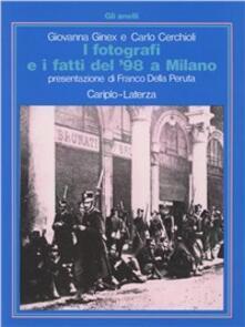 Camfeed.it I fotografi e i fatti del '98 a Milano Image