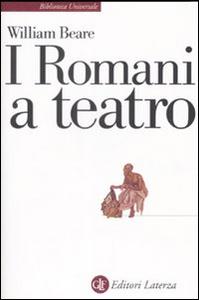 Libro I romani a teatro William Beare