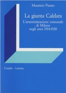 Criticalwinenotav.it La giunta Caldara. L'amministrazione comunale di Milano negli anni 1914-1920 Image