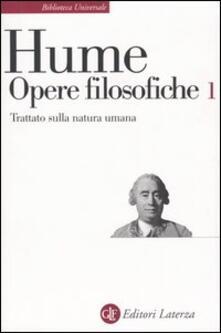 Opere filosofiche. Vol. 1: Trattato sulla natura umana. - David Hume - copertina