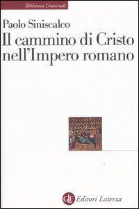 Il cammino di Cristo nell'impero romano