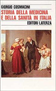 Storia della medicina e della sanità in Italia. Dalla peste europea alla guerra mondiale (1348-1918)