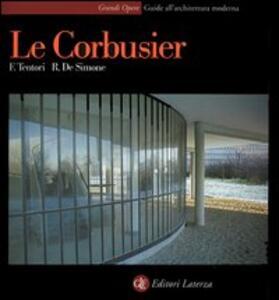 Le Corbusier - Francesco Tentori,Rosario De Simone - copertina