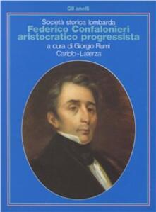 Federico Confalonieri aristocratico progressista - copertina