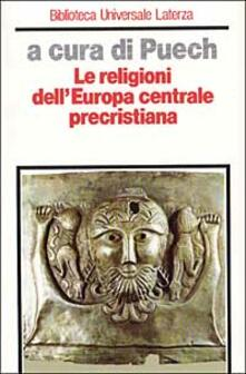 Le religioni dellEuropa centrale precristiana.pdf