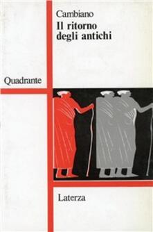 Il ritorno degli antichi - Giuseppe Cambiano - copertina