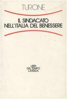Il sindacato nell'Italia del benessere - Sergio Turone - copertina