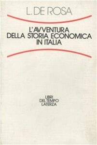 L' avventura della storia economica in Italia