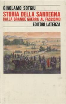 Storia della Sardegna dalla grande guerra al fascismo - Girolamo Sotgiu - copertina