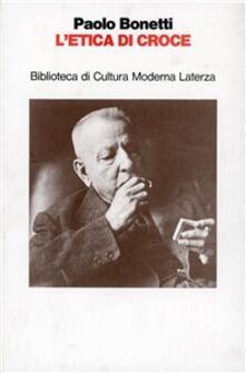 L' etica di Croce - Paolo Bonetti - copertina