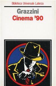 Libro Cinema '90 Giovanni Grazzini