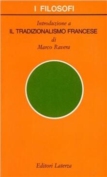 Introduzione al tradizionalismo francese - Marco Ravera - copertina