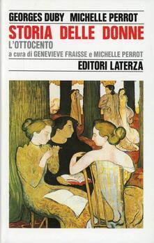 Storia delle donne in Occidente. Vol. 4: L'ottocento. - Georges Duby,Michelle Perrot - copertina
