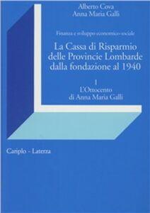 La cassa di Risparmio delle Provincie Lombarde dalla fondazione al 1940. Finanza e sviluppo economico-sociale