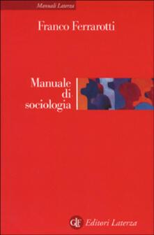Manuale di sociologia - Franco Ferrarotti - copertina
