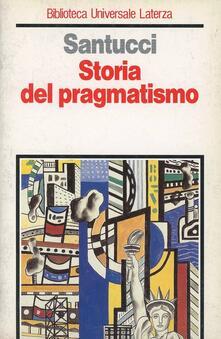 Storia del pragmatismo - Antonio Santucci - copertina