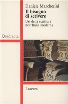 Voluntariadobaleares2014.es Il bisogno di scrivere. Usi della scrittura nell'Italia moderna Image