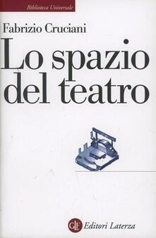 Lo spazio del teatro - Fabrizio Cruciani - copertina
