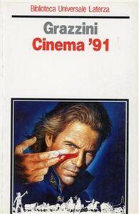 Libro Cinema '91 Giovanni Grazzini