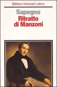 Foto Cover di Ritratto di Manzoni e altri saggi, Libro di Natalino Sapegno, edito da Laterza