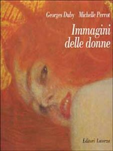 Foto Cover di Immagini delle donne, Libro di Georges Duby,Michelle Perrot, edito da Laterza