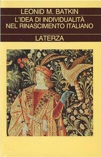 L' idea di individualità nel Rinascimento italiano