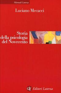 Foto Cover di Storia della psicologia del Novecento, Libro di Luciano Mecacci, edito da Laterza