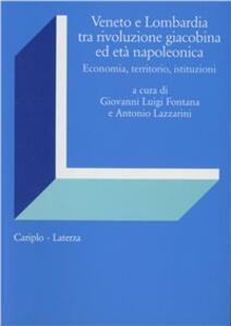 Veneto e Lombardia tra rivoluzione giacobina ed età napoleonica