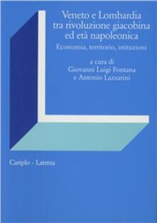 Veneto e Lombardia tra rivoluzione giacobina ed età napoleonica - copertina